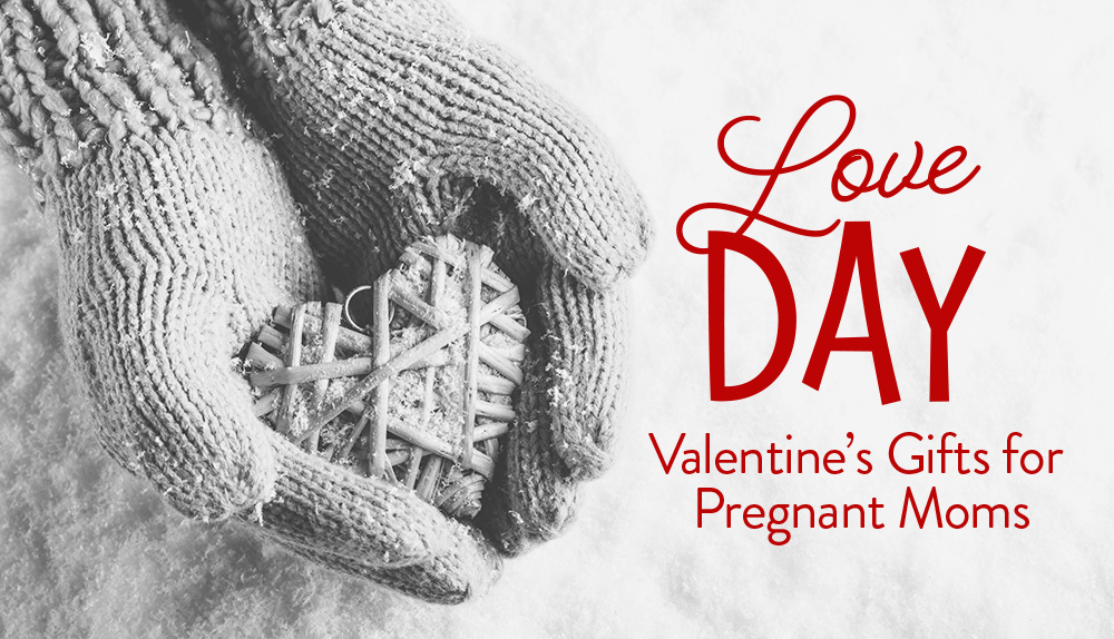 Valentines Day for Pregnant Moms