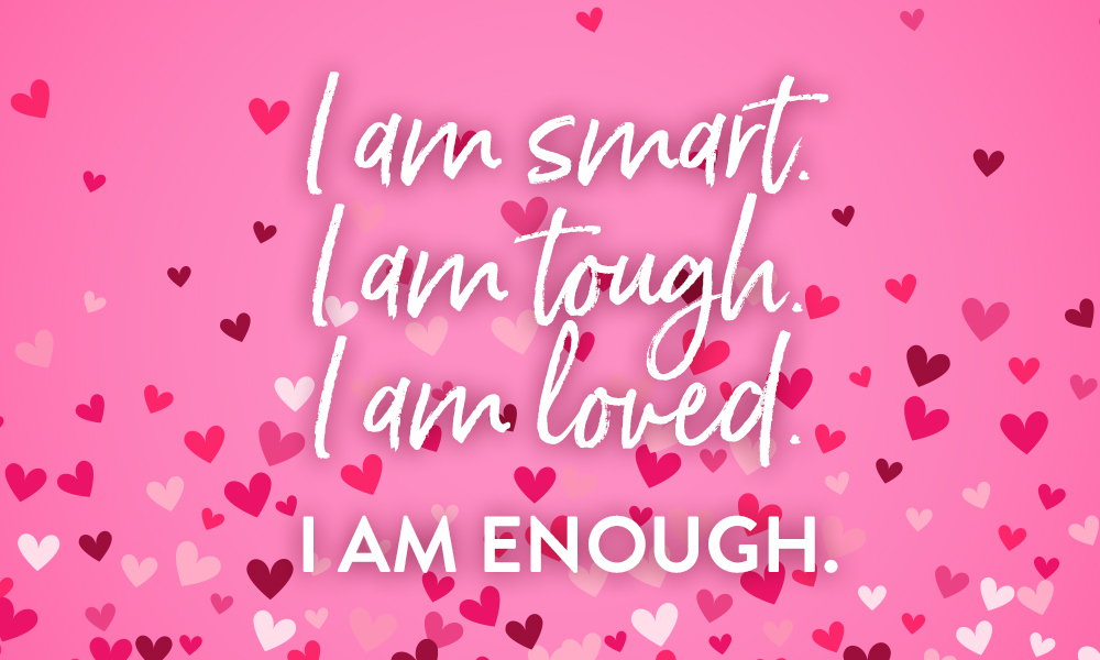 You'll Always be Enough