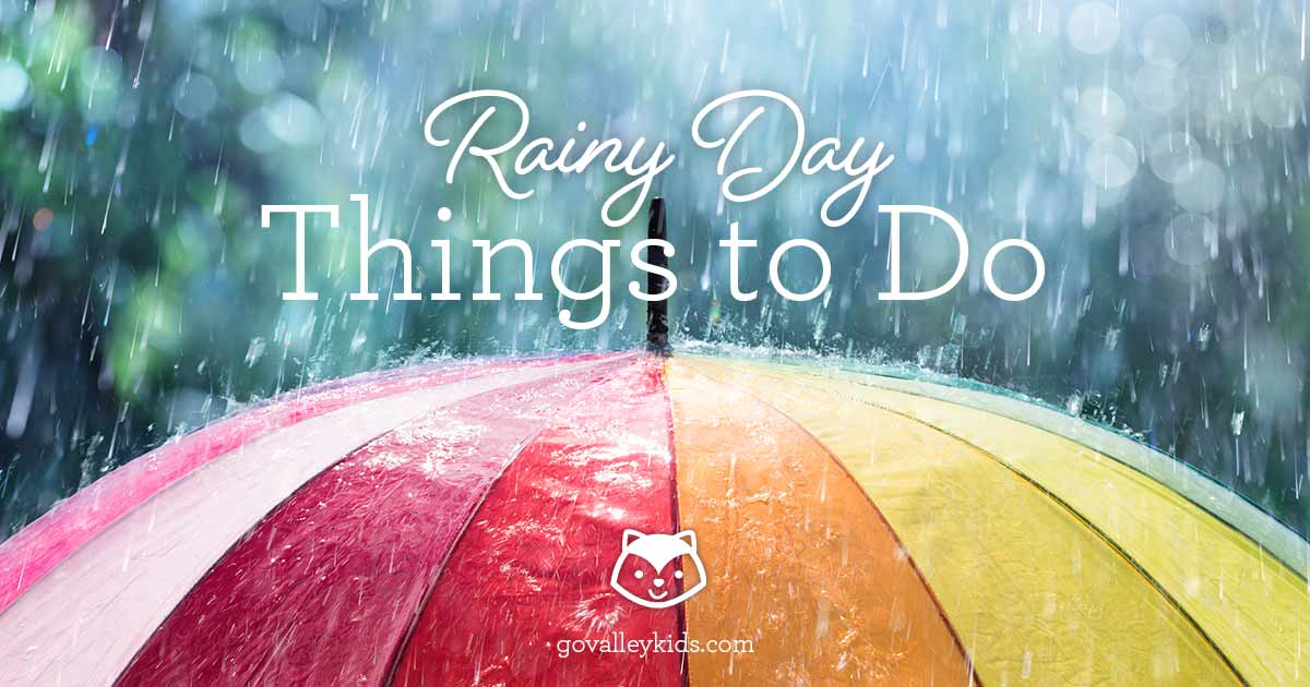 Rainy Day Things to Do