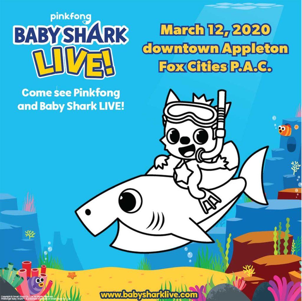 Baby Shark Live Fox Cities PAC